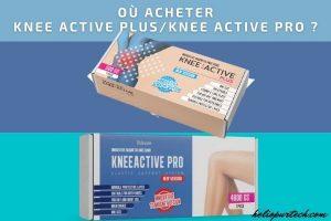 Où acheter Knee Active Plus - Knee Active Pro